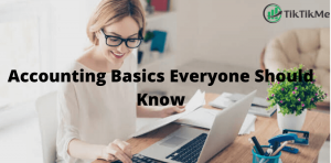 Accounting Basics Everyone Should Know: How to Record the Business Transaction